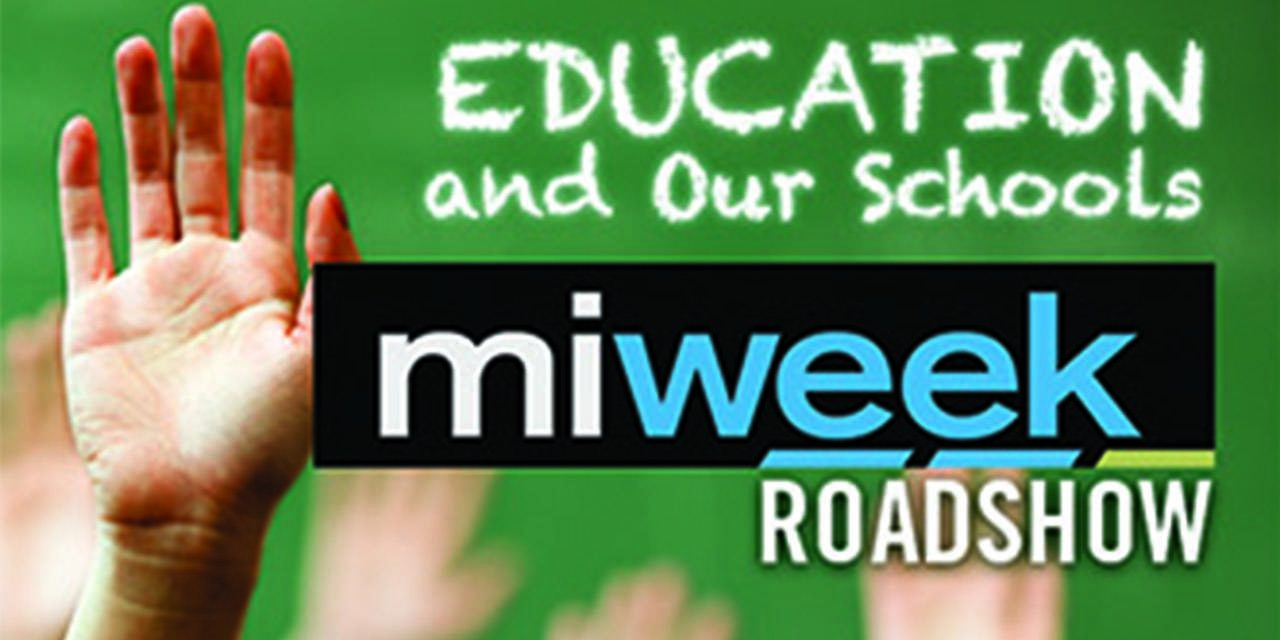Education and Our Schools | MiWeek Roadshow