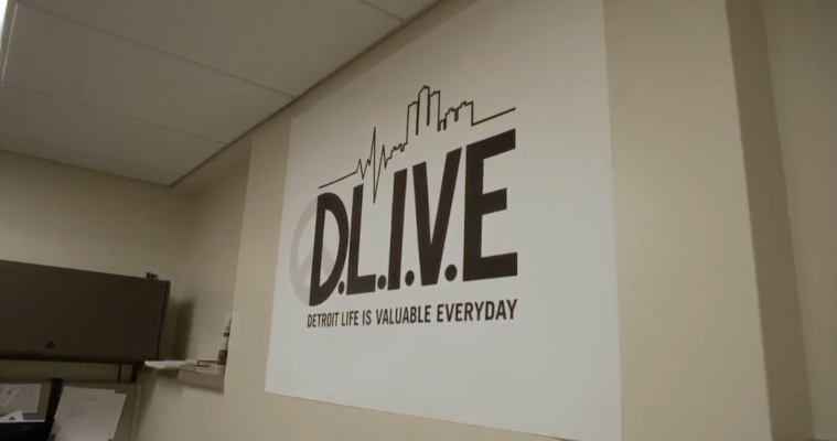 D.L.I.V.E. | Detroit Life is Valuable Everyday