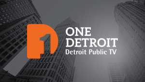 One Detroit - Detroit Public TV - title screen