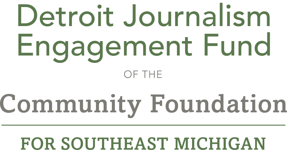 Detroit Journalism Engagement Fund of the Community Foundation for Southeast Michigan