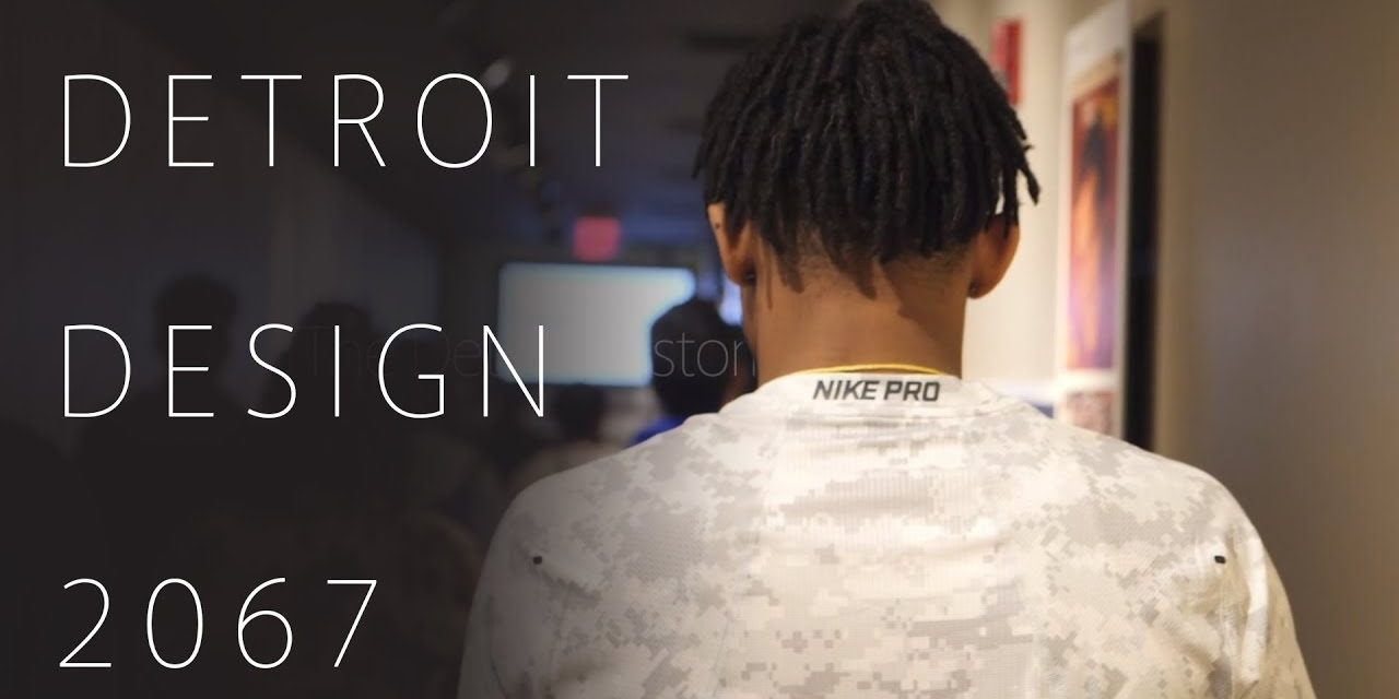 Detroit Design 2067 – A program presented by the Detroit Historical Society's Detroit 67 Project