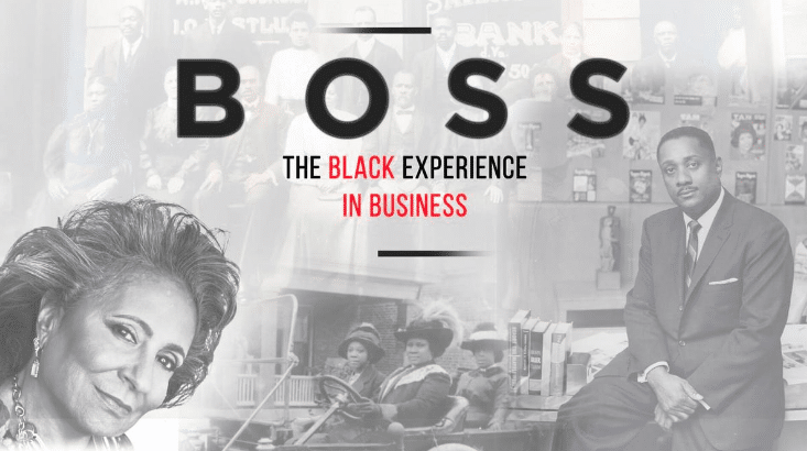 Boss: The Black Experience in Business – A Film Screening and Storytelling Event